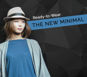 Ready to Wear: The New Minimal